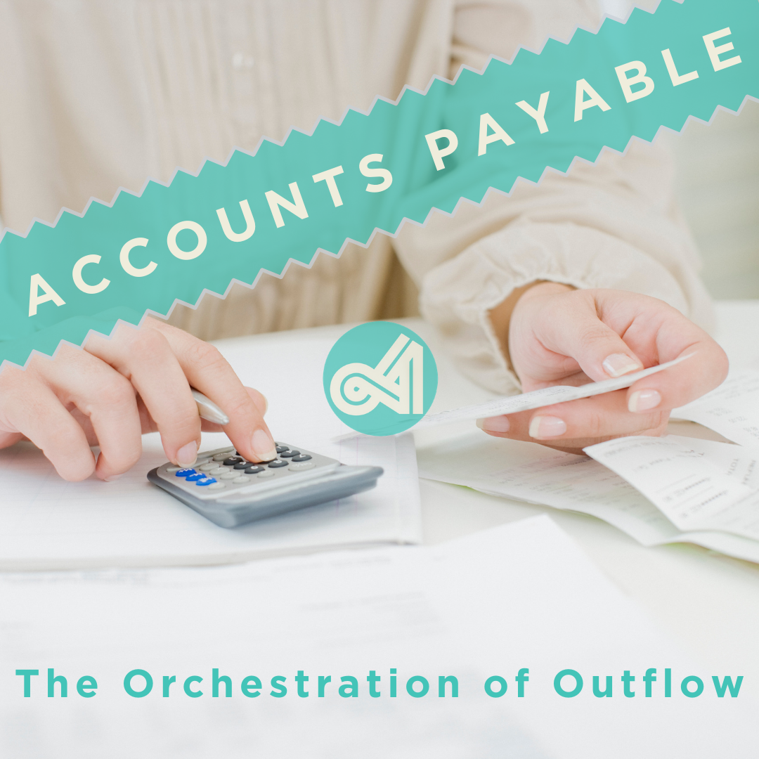 Accounts Payable Orchestration of Outflow