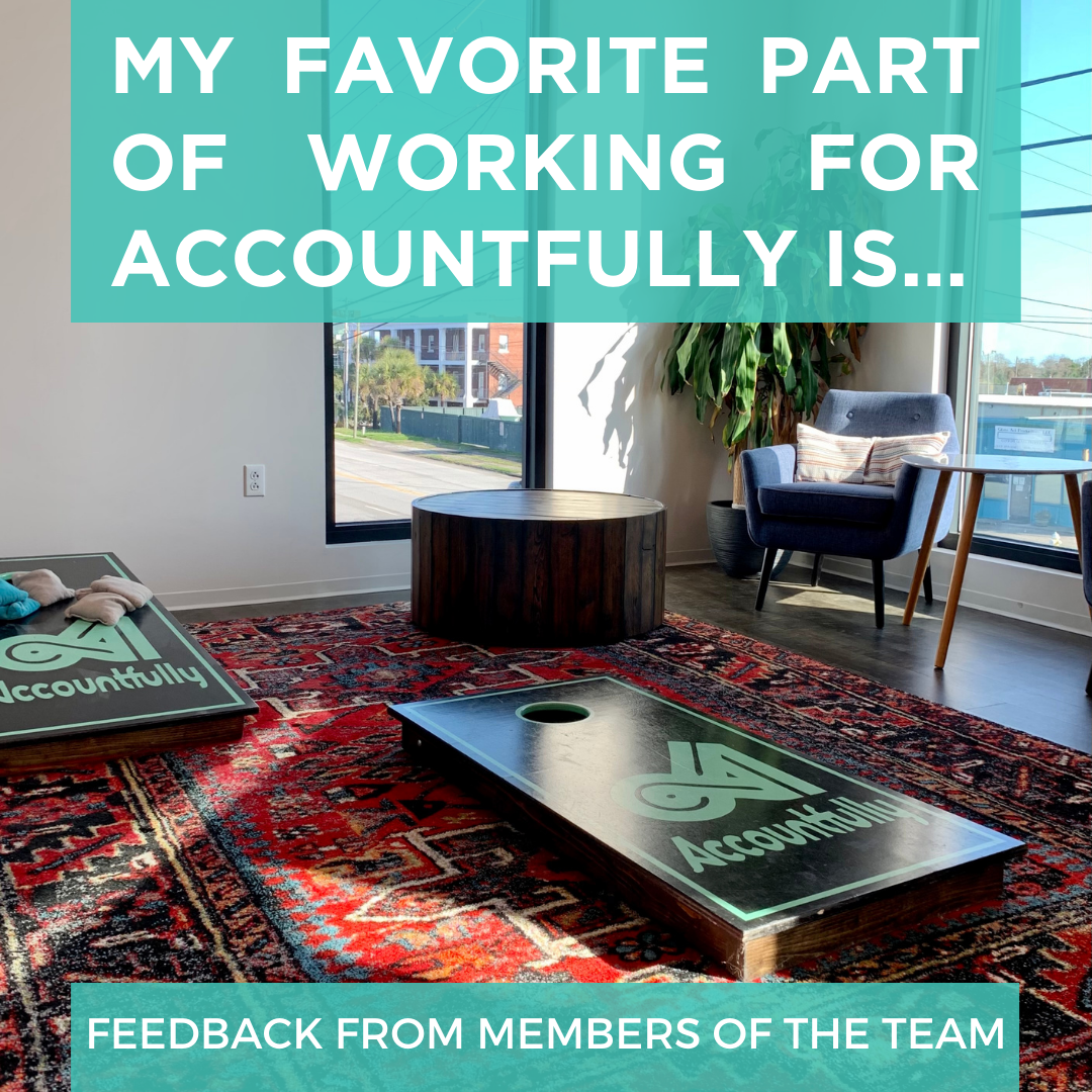 My Favorite Part of Working For Accountfully Is ...