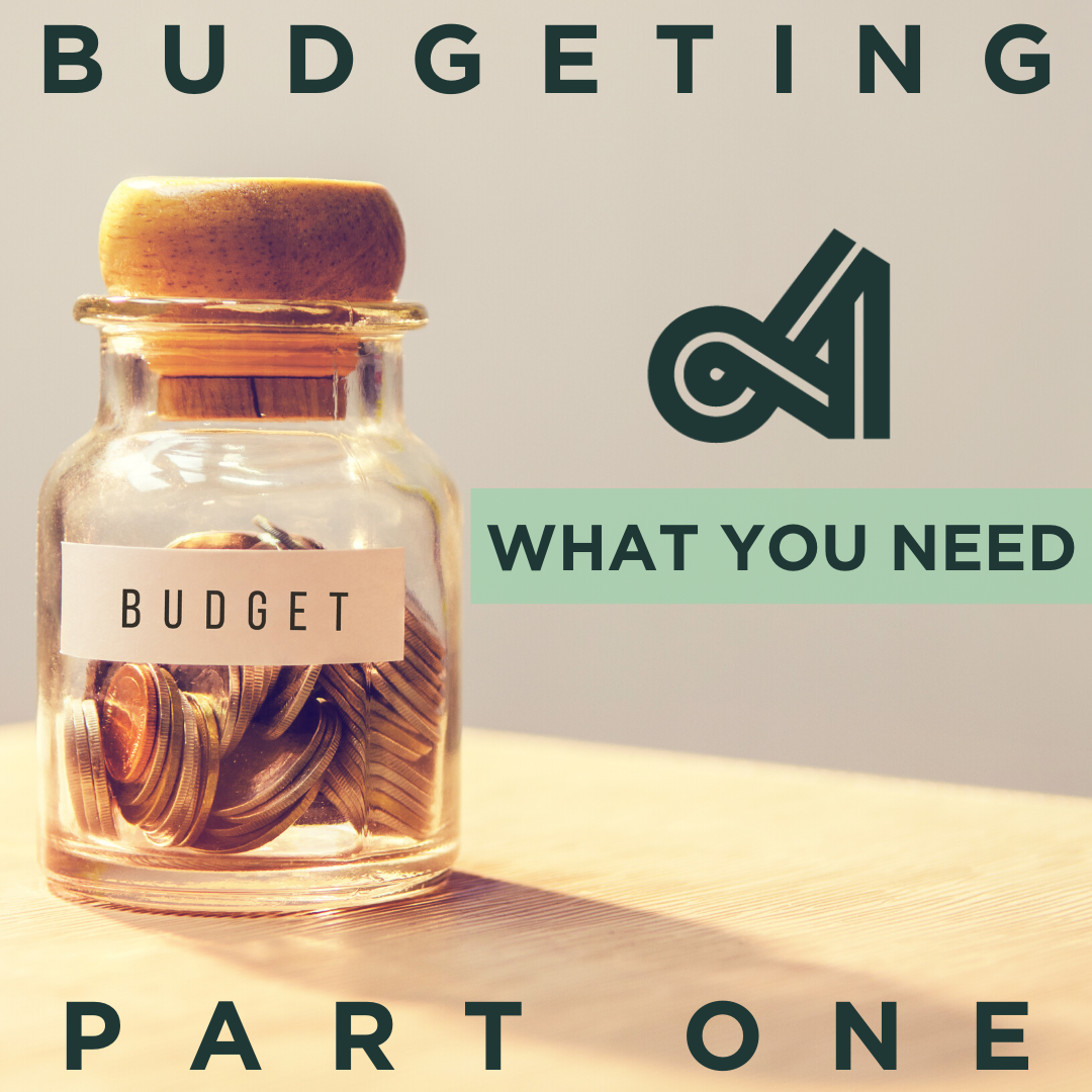 BUDGETING PART ONE