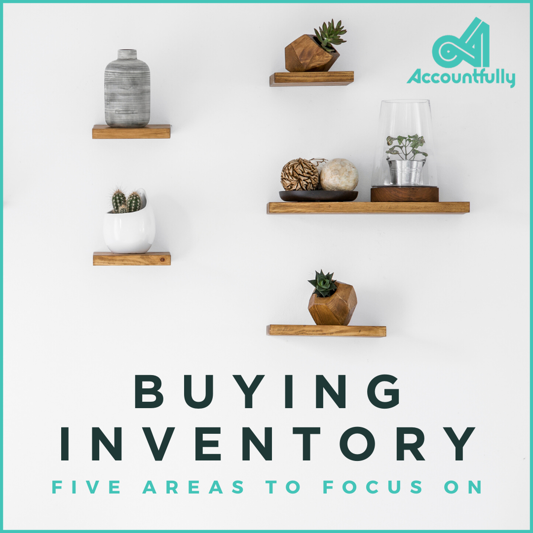 Buying Inventory - 5 areas to focus on